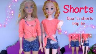 DIY How to make Shorts for Dolls / May đồ cho búp bê: quần đùi (shorts) đẹp và đơn giản / Ami DIY