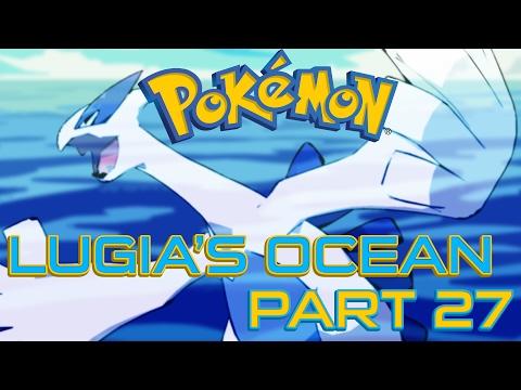 Let's Play Pokemon Lugia's Ocean #27 ¦ THE WALLS!