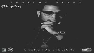 Guordan Banks - A Song For Everyone ( Full Mixtape ) (+ Download Link )