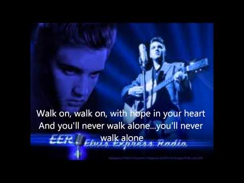 elvis presley you'll never walk alone with lyrics