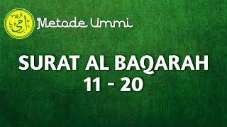 Download SURAT AL BAQARAH 11-20 | Metode Ummi