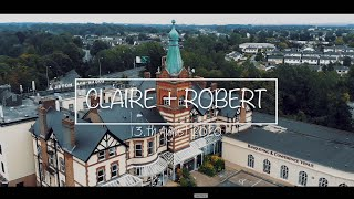 Claire & Robert Wedding Highlight Video