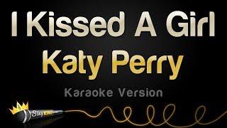 Baixar Katy Perry - I Kissed A Girl (Karaoke Version)