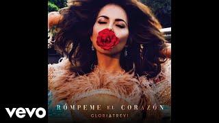 Gloria Trevi - Rómpeme El Corazón (Audio)