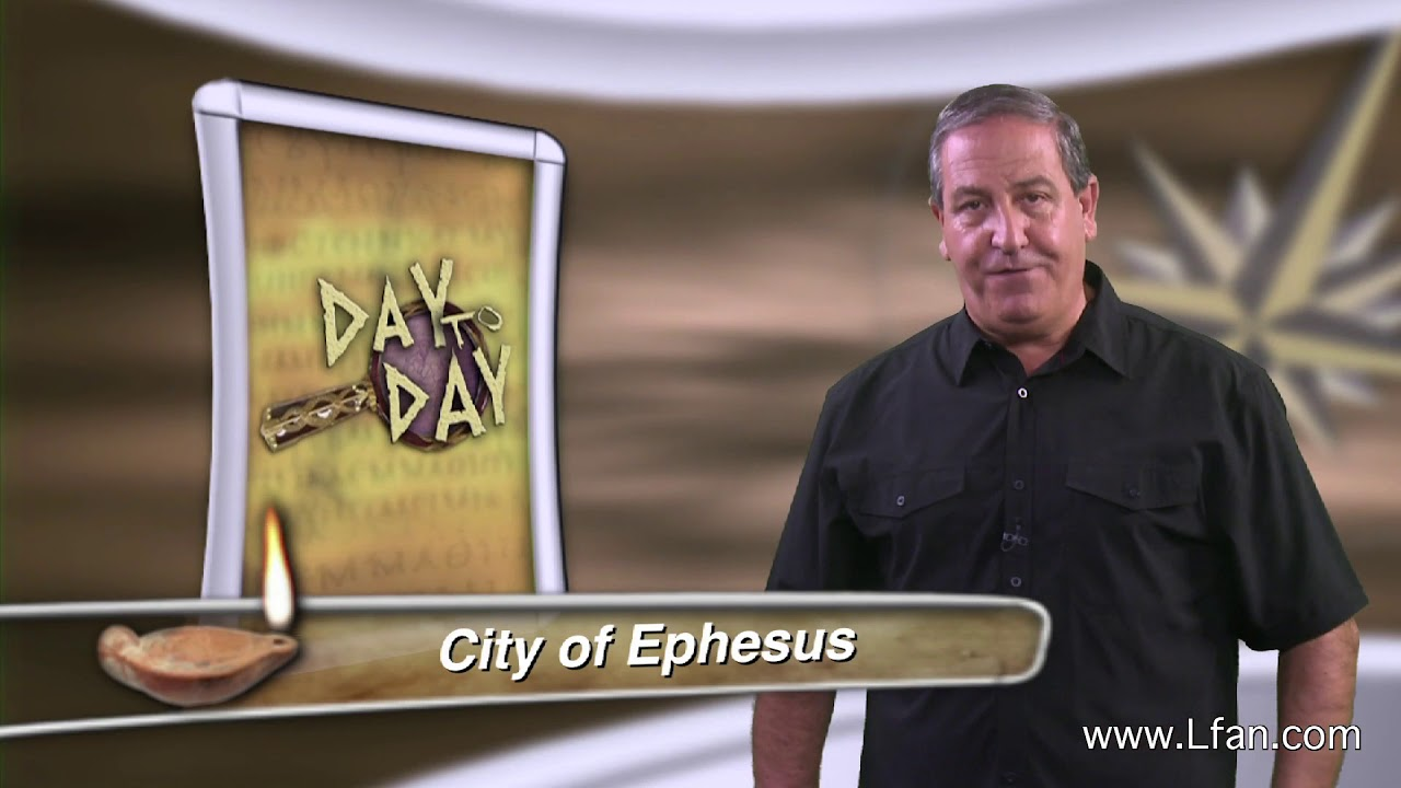 Day to Day (#106) - Background Info on Ephesus