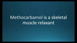 How to pronounce methocarbamol (Robaxin) (Memorizing Pharmacology Flashcard)