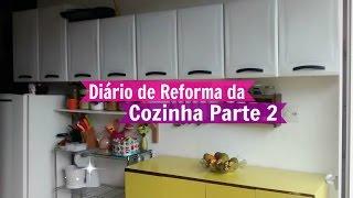 Diário de Reforma da Cozinha Fofurenta Parte 2 | Carla Oliveira