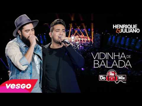 Bônus - Henrique & Juliano - Vidinha de Balada