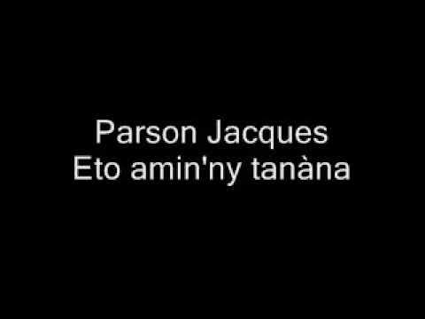 Parson Jacques - Eto amin'ny tanàna