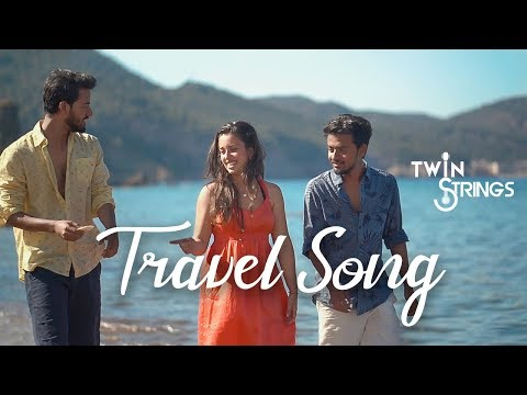Travel Medley 2018 | Twin Strings Ft. Manav, Pavitra