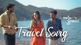 Travel Medley 2018 | Twin Strings Ft. Manav, Pavitra