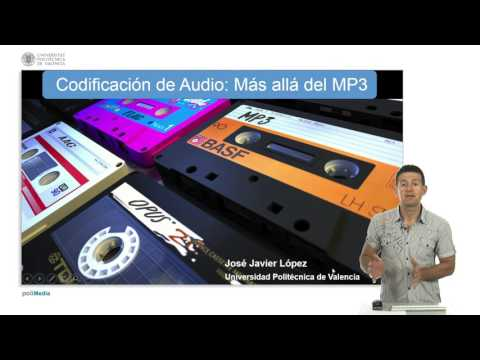 Codificación de audio: Más allá del MP3 | UPVx on edX