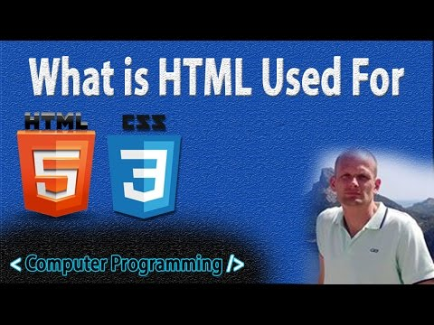 WHAT IS HTML USED FOR