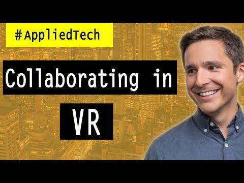 Collaborating in VR
