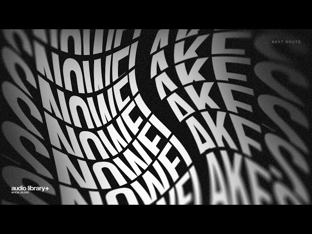 Snowflakes - Next Route [Audio Library Release] · Free Copyright-safe Music