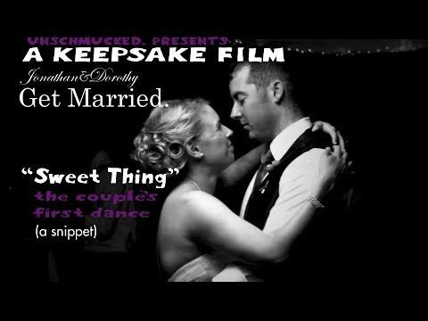 Jonathan & Dorothy Get Married: Sweet Thing a snippet