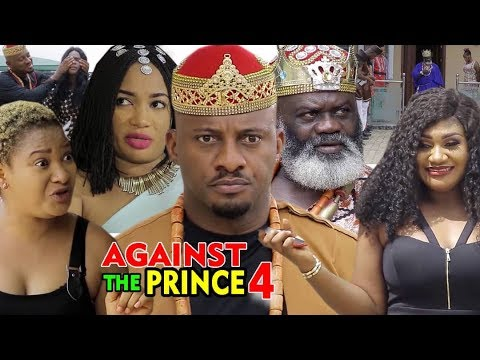 AGAINST THE PRINCE SEASON 4 - Yul Edochie - New Movie - 2019 Latest Nigerian Nollywood Movie