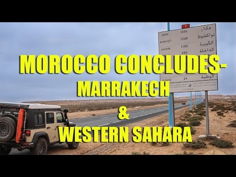 Morocco Concludes - Marrakech & Western Sahara by Jeep