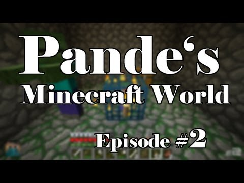 Pande´s Minecraft Welt E002 - Die Spawner-Höhle [DE] [HD] (PMW002)