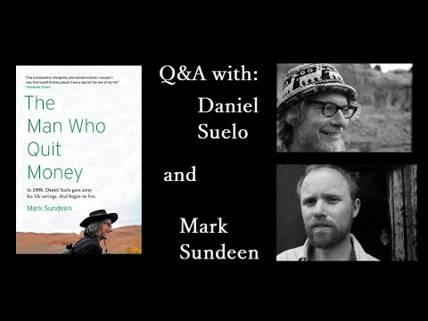 Q&A with Daniel Suelo and Mark Sundeen