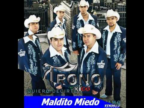 **El Trono de Mexico**-**Maldito Miedo**-**Album Quiero Decir Que Te Amo 2010**
