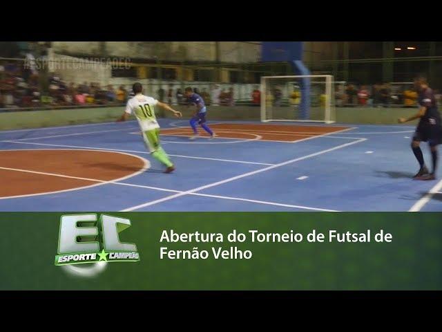 Abertura do Torneio de Futsal de Fernão Velho