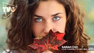 Chris Meid - Love Yourself (ft. Sarah Cho)