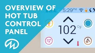 Hot Tub Control Panel Overview - Touchscreen