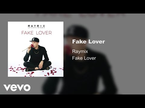 Raymix - Fake Lover (Audio)