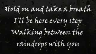 Between The Raindrops - Lifehouse feat  Natasha Bedingfield (Lyrics On Screen)