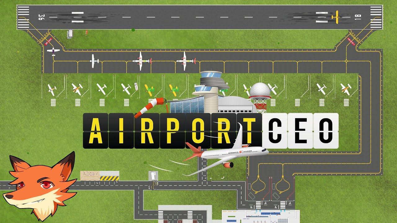 Airport CEO - La Beta 3! [FR] On construit son aéroport commercial et on découvre les nouveautés!
