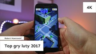 Top gry na Androida Luty 2017 | Robert Nawrowski