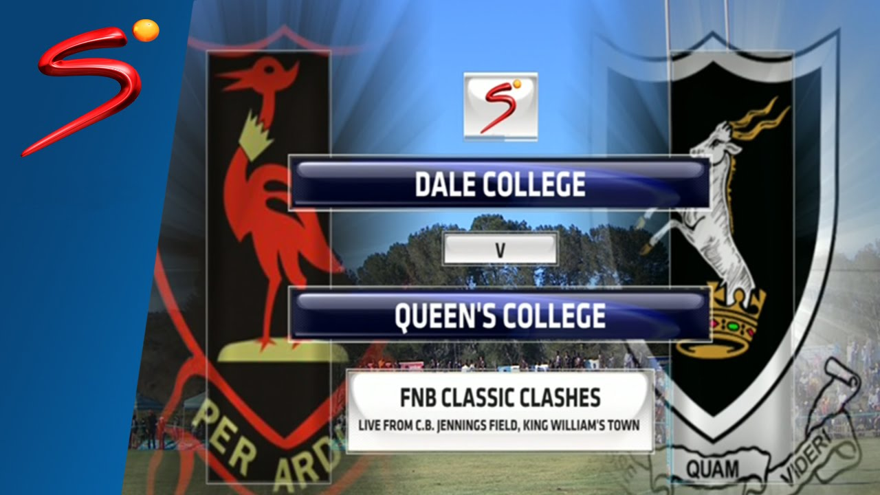 FNB Classic Clashes: Dale College vs Queens College 2nd Half