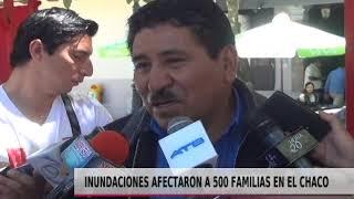 INUNDACIONES AFECTARON 500 FAMILIAS EN EL CHACO