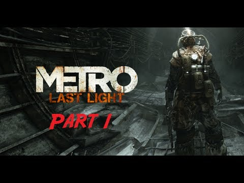 Metro Last Light Part 1 I wanna know what love is!