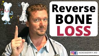 Reverse and Prevent Osteoporosis? (Update - 2019)