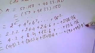 TÍNH TỔNG A = 1^2+2^2+3^2 ...; B=2^2+4^2+6^2+.....