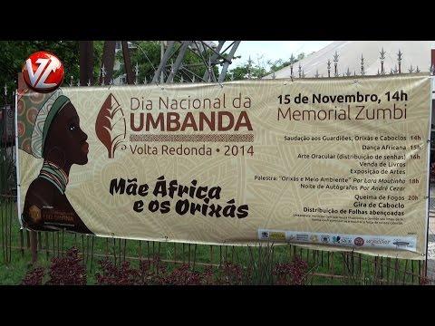 Dia Nacional da Umbanda é lembrado em Volta Redonda com grande evento