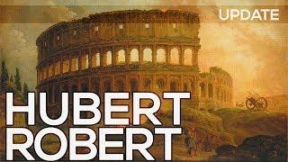 Hubert Robert: A collection of 195 paintings (HD) *UPDATE