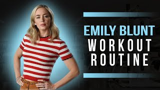 Emily Blunt Workout
