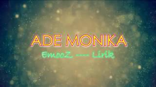 ADE MONIKA (LYRIC)