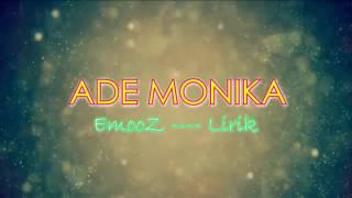 ADE MONIKA (LYRIC)¥
