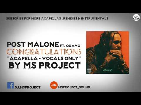 Post Malone  Congratulations ft Quavo Acapella  Vocals Only + DL