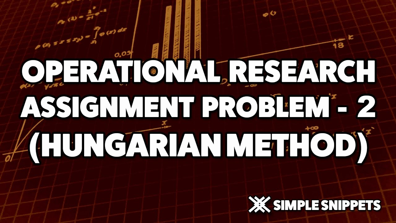 Hungarian method assignment problem