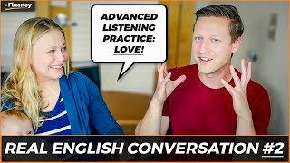 Advanced English Conversation Lesson #2: Love ❤️ (learn real English w/ subtitles)