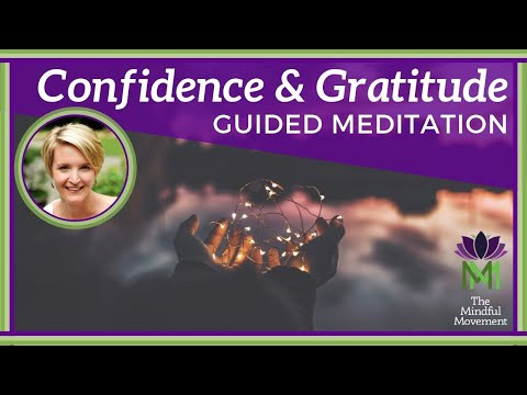 Grounding Meditation for Building Confidence with Gratitude / Mindful Movement