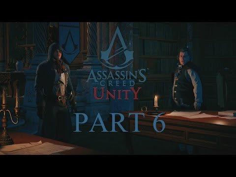 Assassin's Creed Unity - Part 6 - Graduation - (Sequence 3) (PS4) (1080p)