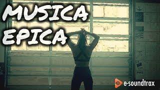 Música Epica Para Videos Y Publicidad Youtube