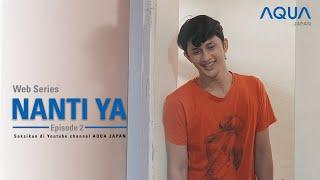 Thumbnail of NANTI YA – AQUA Japan Web Series #Episode2