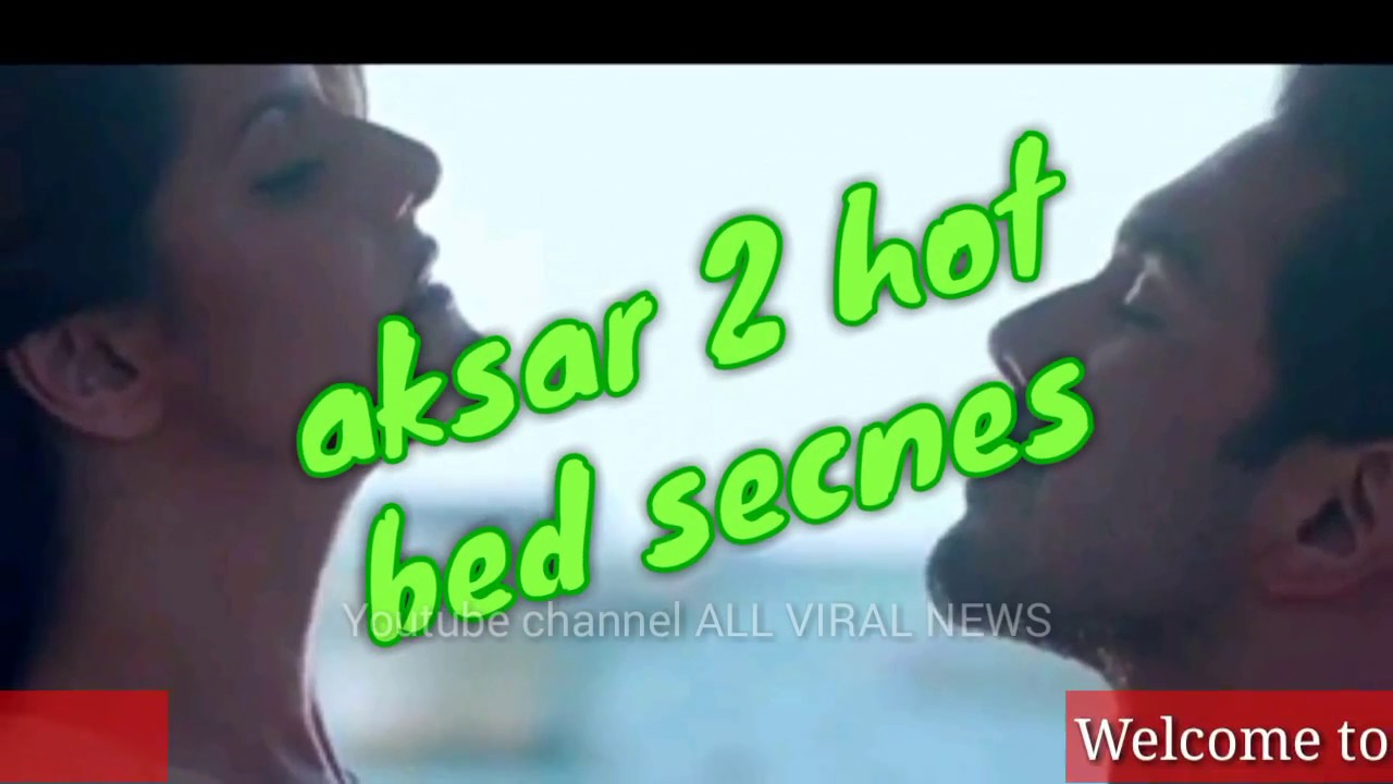 Download Aksar 2 trailer 2017   Zareen Khan Hot Bed scene   Aksar 2 movie   movie review